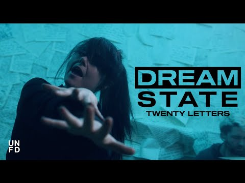Dream State - Twenty Letters [Official Music Video]