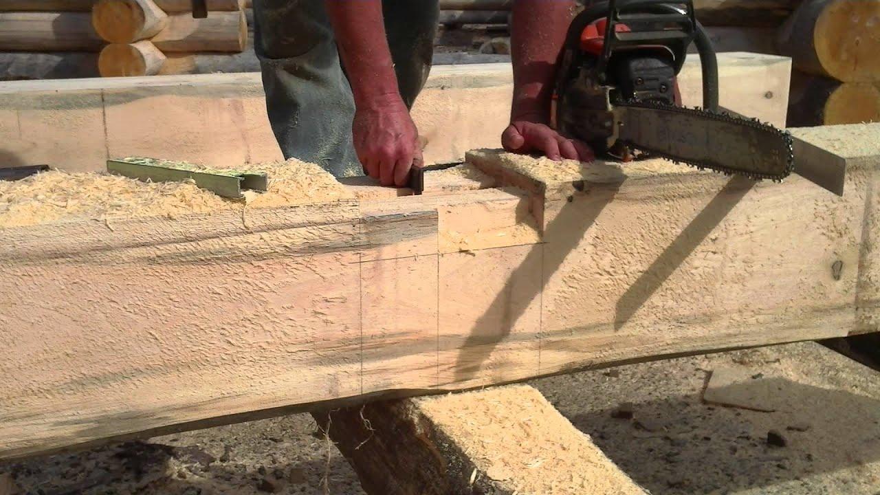Log Home And Timber Frame Mortises Youtube