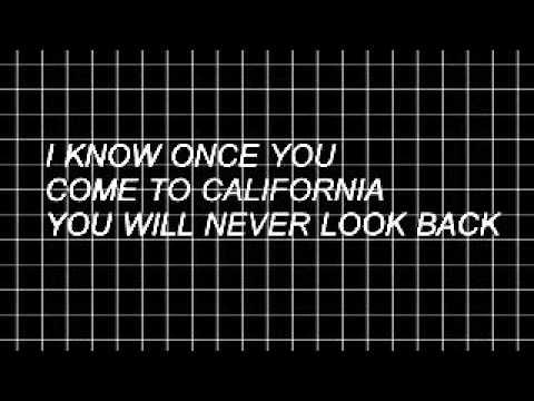 greetings from califournia lyrics // the neighbourhood