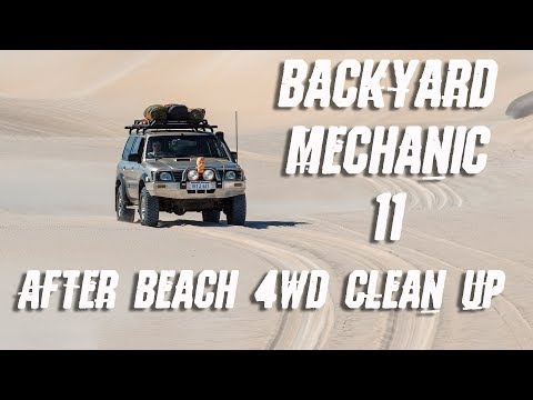 Cleaning 4WD After Beach. Backyard Mechanic Tips