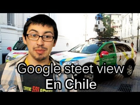 Google street en Chile - Chilenito TV #20