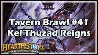 [Hearthstone] Tavern Brawl #41: Kel'Thuzad Reigns