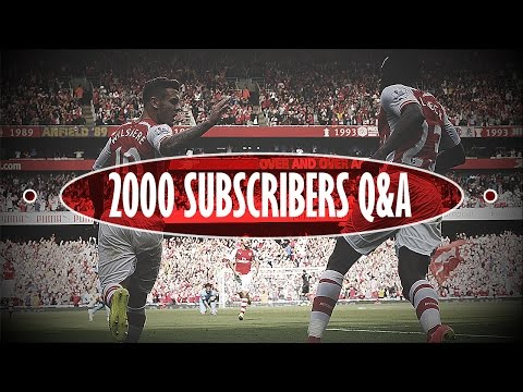 2000 Subscribers Q&A | 'Why Do I Support Arsenal?'
