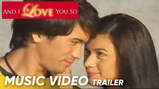 And I Love You So Music Video Trailer | Sam Milby | 'And I Love You So'