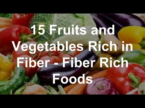 15 Fruits and Vegetables Rich in Fiber - High Fiber Foods