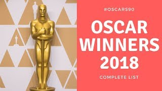 Oscar Winners 2018 Complete List of Academy Awards Winners #Oscars90