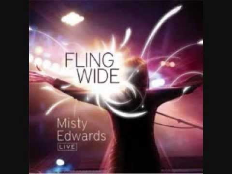 Misty Edwards - My Soul Longs For You