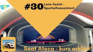 Seat Ateca - kurz erklärt: #30 Lane Assist - Spurhalteassistent