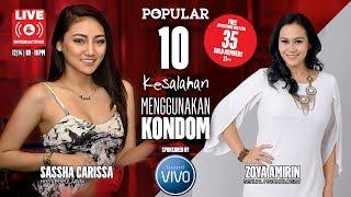 LIVE Streaming: 10 Kesalahan Menggunakan Kondom - Tips Malam Jumat   SASSHA Carissa feat ZOYA Amirin