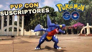 ¡PVP CON SUSCRIPTORES Y SORTEO POKE BALL PLUS! POKEMON GO !