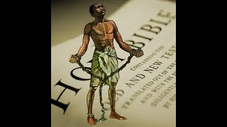 Video: The Slave Bible: Designed to enslave the Black man in his Slave Mentality of Obedience