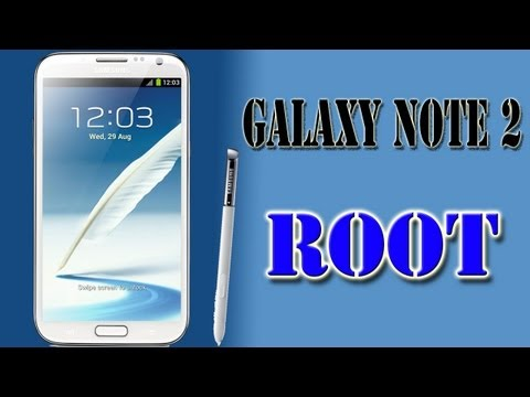 Root Samsung Galaxy Note 2 - Android 4.0-4.1.1-4.1.2 Jelly Bean