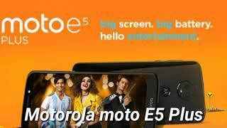 Motorola Moto E5 plus specification