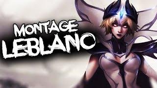 LeBlanc Montage | Best LeBlanc Plays Compilation | League of Legends | 2019 | Season 9