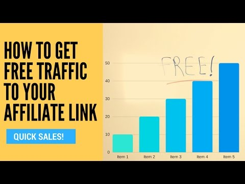 How To Get Free Traffic To Your Affiliate Link (Free Traffic Sources)