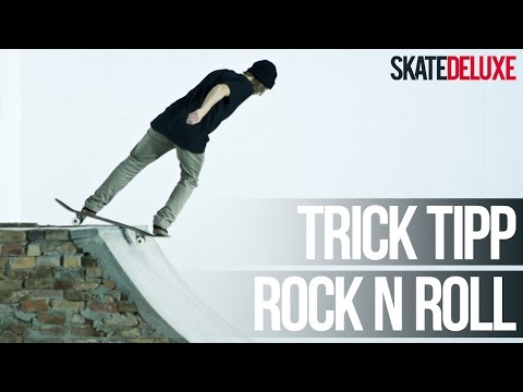 Skateboard Trick Tipp: Rock 'n' Roll | Deutsch/German | skatedeluxe