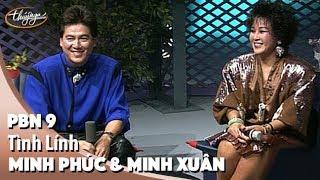 PBN 9 | Minh Phúc & Minh Xuân - Tình Lính