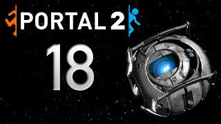 Portal 2: Late Play #18 – Having the High Ground Is Not Enough