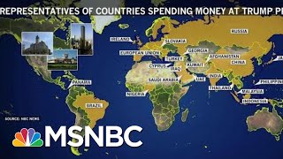 Critics Say Foreign Spending At President Donald Trump Properties Could Violate Constitution | MSNBC