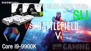 2x SLI GALAX GTX 1070 Ti EX-SNPR White + i9-9900K ปะทะ Battlefield 5 และเกมอื่น ๆ