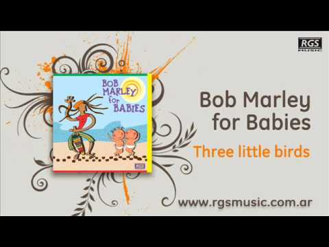 Bob Marley for babies - Three little birds