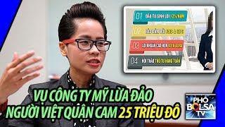 Chuyên gia nói gì vụ công ty Mỹ lừa đảo cộng đồng Việt quận Cam 25 triệu đô?