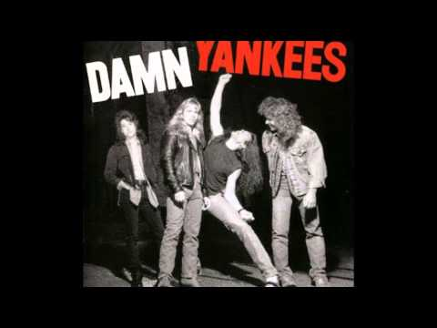 Damn Yankees - Come Again
