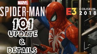 Spider-Man PS4: 101 - E3 Coliseum 2018 Update & Details!!! LIVE Q&A, Demo, & More!!!