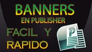 TUTORIAL COMO CREAR BANNERS EN PUBLISHER