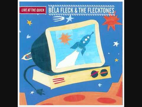 Bela Fleck And The Flecktones - Scratch N Sniff Live At The Quick