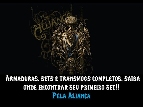 World of Warcraft - Armaduras, sets ou transmog aliança