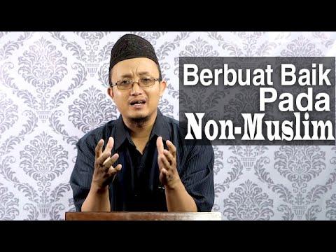 Ceramah Singkat: Berbuat Baik Kepada Selain Muslim - Ustadz Aris Munandar