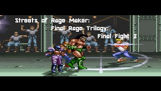 Streets of Rage Maker: Final Rage Trilogy: Final Fight 2