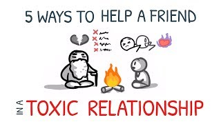 6 Ways To Help a Friend in a Toxic Relationship