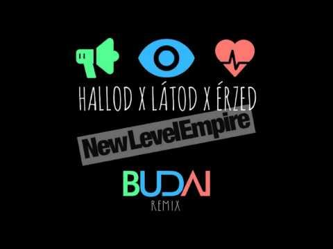 NEW LEVEL EMPIRE – Hallod Látod Érzed [Budai Remix]