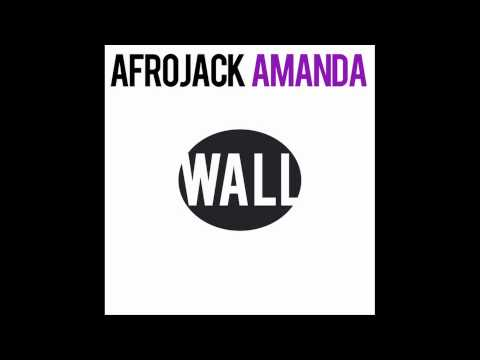 WallRecordings - Afrojack - Amanda