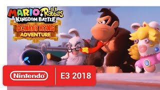 Mario + Rabbids Kingdom Battle: Donkey Kong Adventure - Release Date Announcement - Nintendo E3 2018