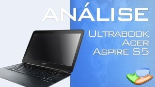 Ultrabook Acer Aspire S5 [Anlise de Produto] - Tecmundo