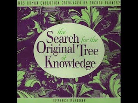 Terence McKenna - En Busca del Árbol del Conocimiento Original