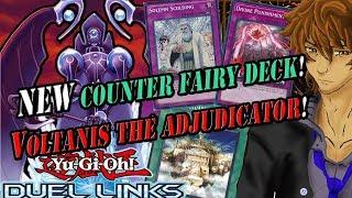 NEW COUNTER FAIRY DECK! VOLTANIS THE ADJUDICATOR! | YuGiOh Duel Links