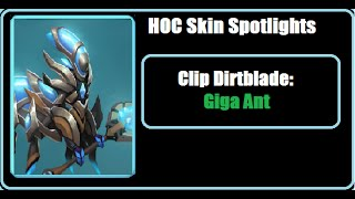 Heroes of Order and Chaos (HOC) Skin Spotlight: Clip Dirtblade: Giga Ant