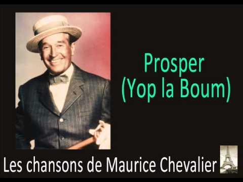 Maurice Chavalier - Prosper Yop la Boum