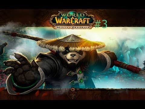 Let's play World of Warcraft Mists of Pandaria#3 Дуэль варов