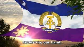 National Anthem of The Equestrian Democratic Republic - Full Version