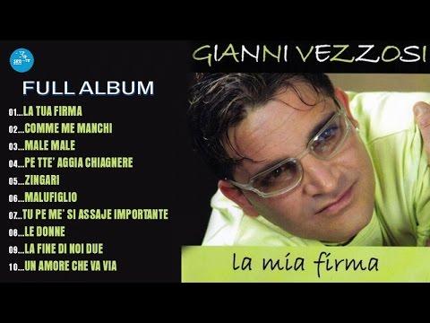 Gianni Vezzosi - Full Album - La mia firma