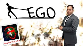 What is Ego & How to defeat it. | VED |