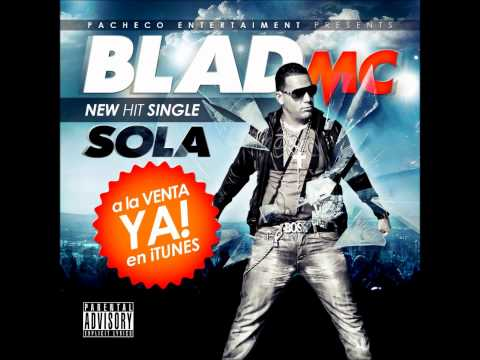 Blad Mc - Sola