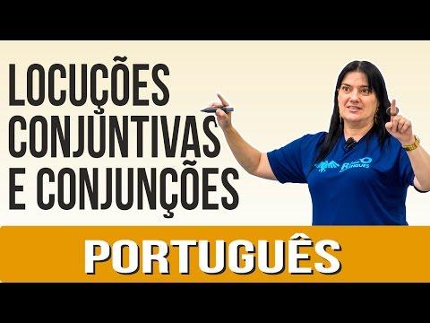 Português: Locuções Conjuntivas e Conjunções