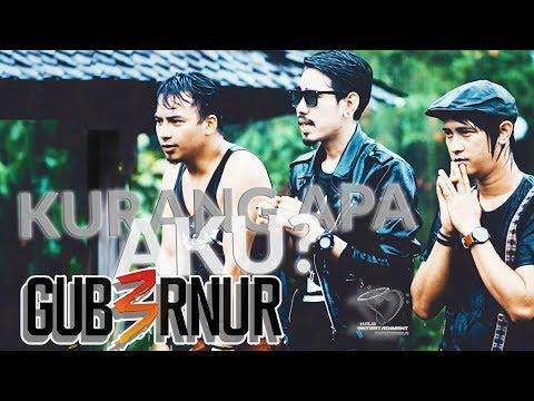 Download KURANG APA AKU - GUB3RNUR BAND  Gubernur Band of Indonesia Om  -   Terbaru 2017 #Melayu Mp4 baru