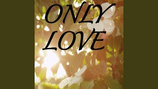 Only Love Tribute To Jordan Smith Instrumental Version